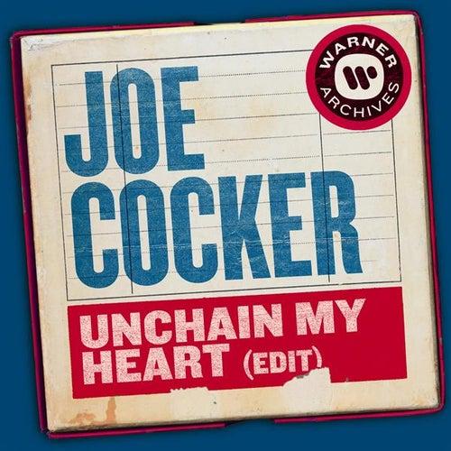 Unchain My Heart (Edit) by Joe Cocker