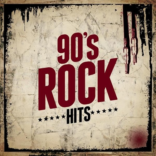 90's Rock Hits by Various Artists