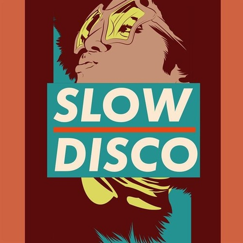 Slow Disco by Various Artists
