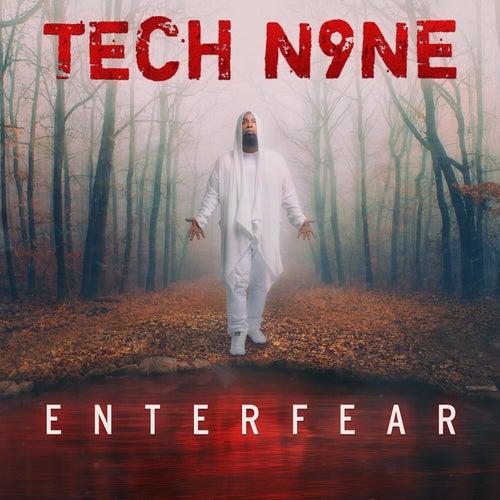 ENTERFEAR by Tech N9ne