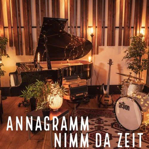 Nimm da Zeit by Anna Gramm
