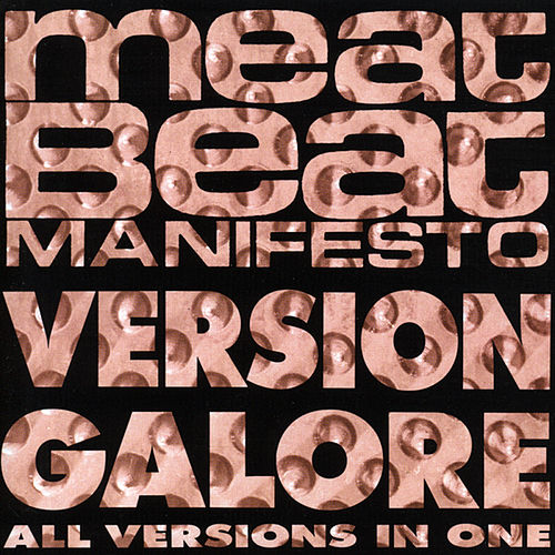 Version Galore von Meat Beat Manifesto