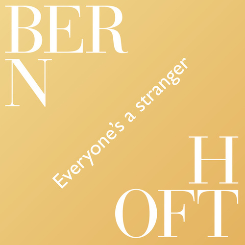 Everyone's A Stranger de Bernhoft