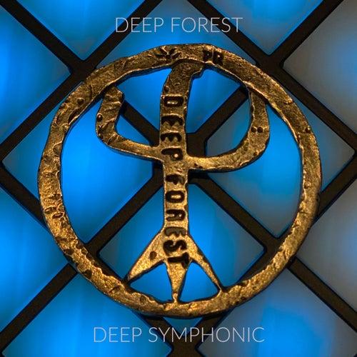 Deep Symphonic de Deep Forest