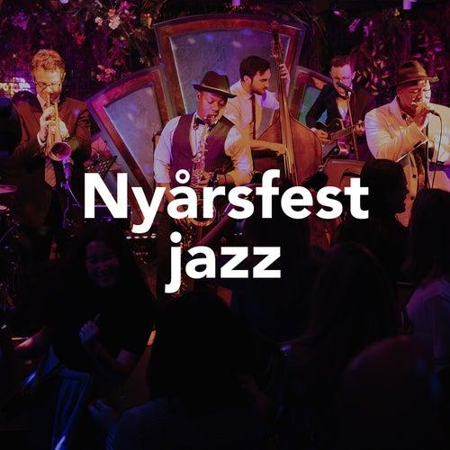 Nyårsfest – Jazz by Various Artists
