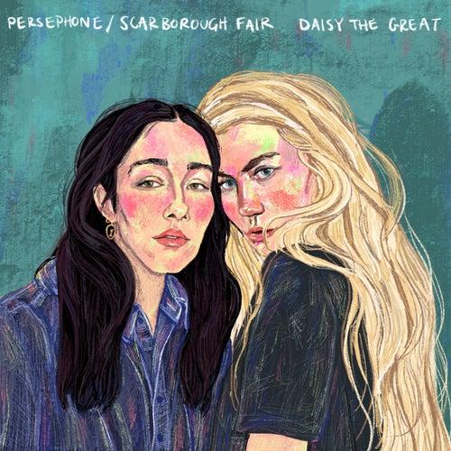 Persephone / Scarborough Fair de Daisy the Great