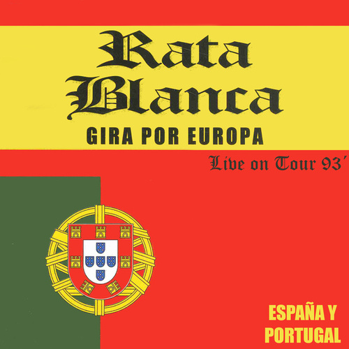 Gira Europa 93´ (Live On Tour) de Rata Blanca