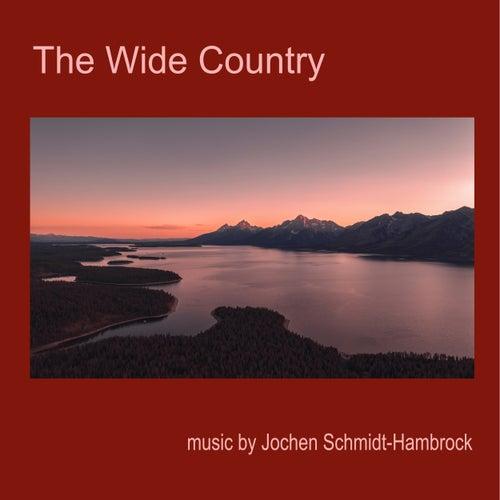 The Wide Country (Production Music) von Jochen Schmidt-Hambrock