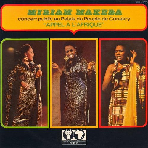 Appel à l'Afrique (Live au Palais de Peuple de Conakry) de Miriam Makeba