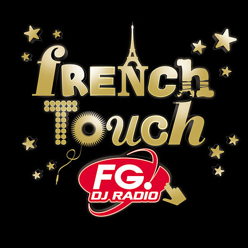 French Touch FG von Various Artists