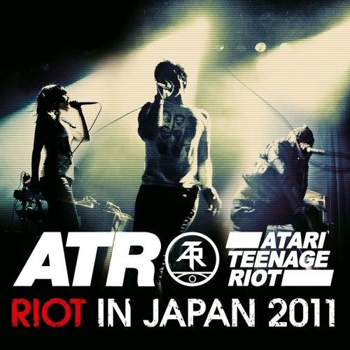 Riot in Japan 2011 de Atari Teenage Riot