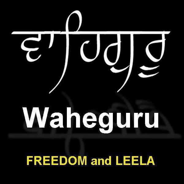 Wahe Guru   Waheguru   Wah Guru   Waheguroo   Sat Nam ...