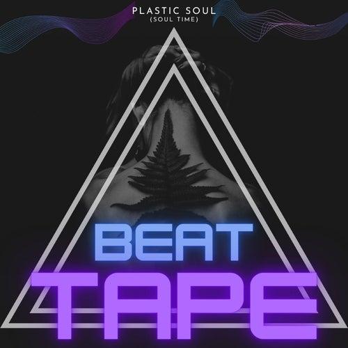 Beat Tape (Soul Time) de Plastic Soul