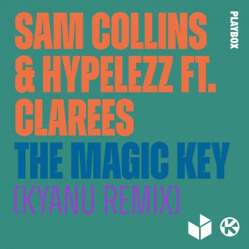 The Magic Key (KYANU Remix) von Sam Collins