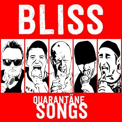 Quarantäne-Songs von Bliss