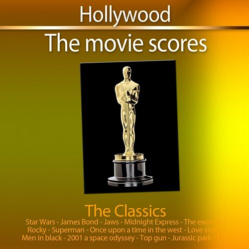 Hollywood - The Movies Scores (The Classics) de Hollywood Pictures Orchestra
