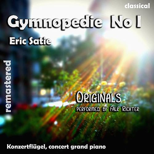 Gymnopedie No. 1 , N. 1 , Nr. 1 ( 1st Gymnopedie ) (feat. Falk Richter) - Single by Eric Satie