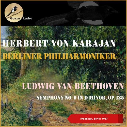 Ludwig Van Beethoven: Symphony No. 9, Op. 125 'Choral' (Broadcast, Berlin 1957) by Berliner Philharmoniker