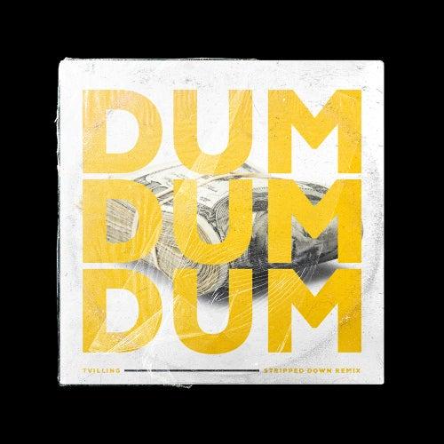 Dum Dum Dum (Stripped Down Remix) by Tvilling