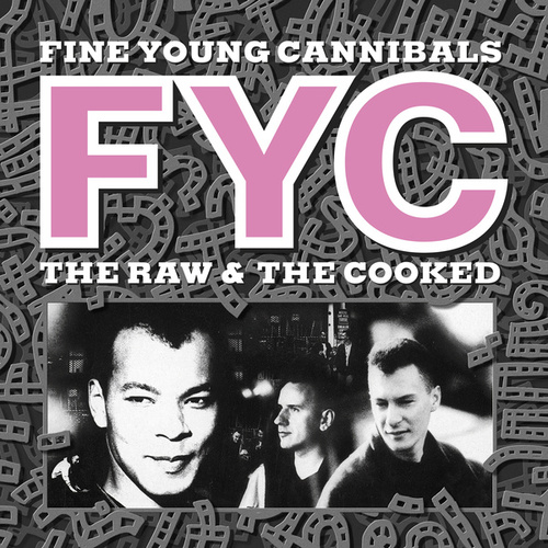 The Raw & The Cooked (Remastered & Expanded) von Fine Young Cannibals