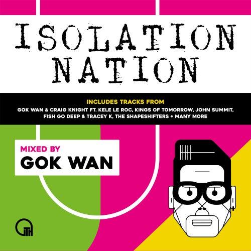 Gok Wan Presents Isolation Nation (DJ Mix) by Gok Wan