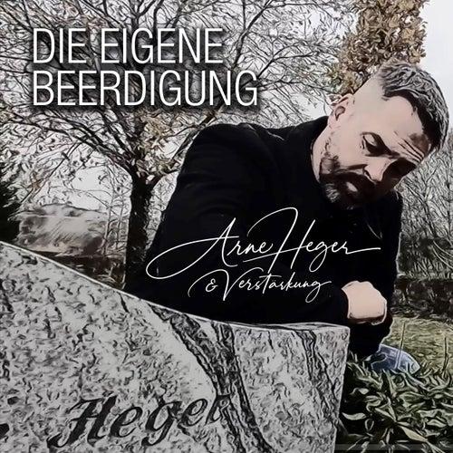 Die eigene Beerdigung by Arne Heger