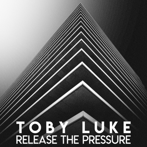 Release the Pressure by Toby Luke