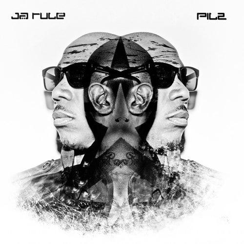 Pil 2 von Ja Rule