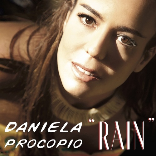 Rain by Daniela Procopio