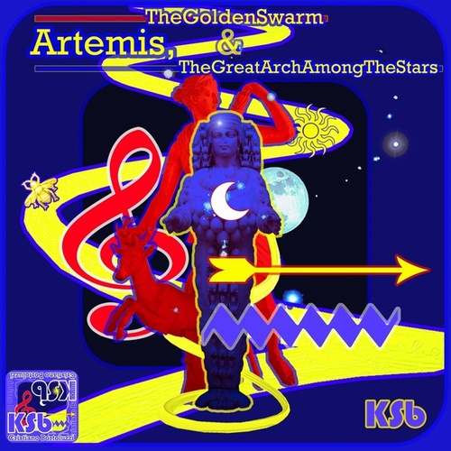 Artemis, the Golden Swarm & the Great Arch Among the Stars by Ksb