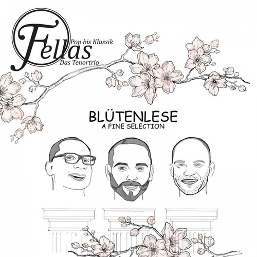 Bluetenlese - A Fine Selection by Fellas Das TenorTrio