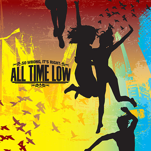 So Wrong, It's Right by All Time Low