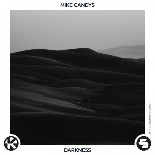 Darkness von Mike Candys
