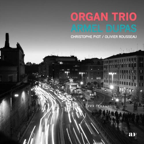 Organ Trio by Armel Dupas