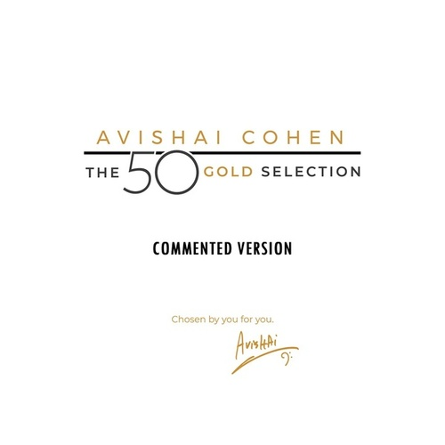 The 50 Gold Selection (Commented Version) von Avishai Cohen