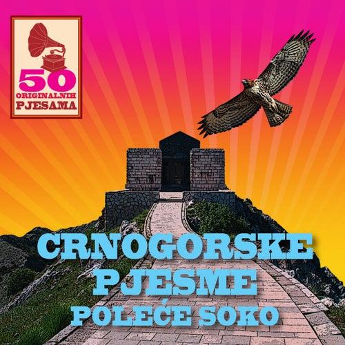 50 originalnih pjesama - crnogorske pjesme - poleće soko by Razni Izvođači