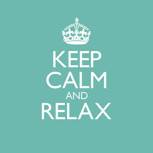 Keep Calm & Relax by Various Artists