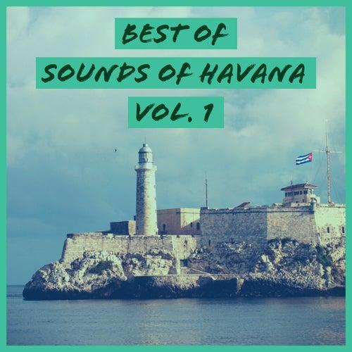 Best of Sounds of Havana, Vol. 1 by Sounds Of Havana