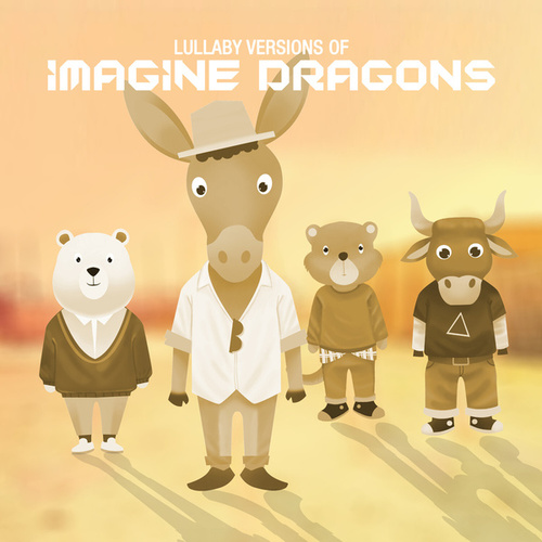 Lullaby Renditions of Imagine Dragons von The Cat and Owl