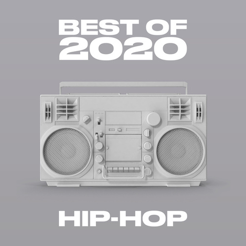Best of 2020 Hip-Hop by Various Artists