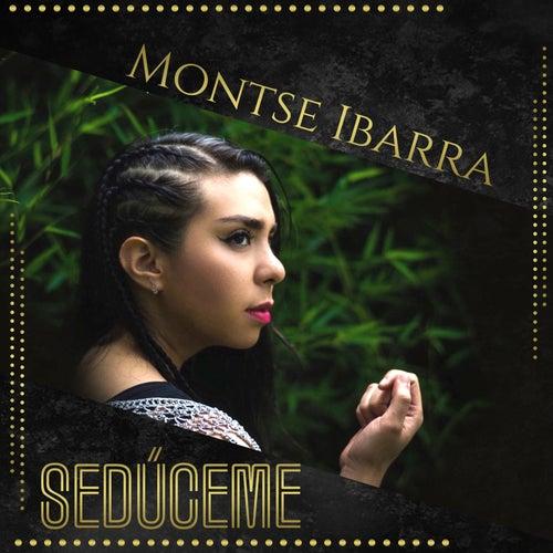 Sedúceme de Montse Ibarra