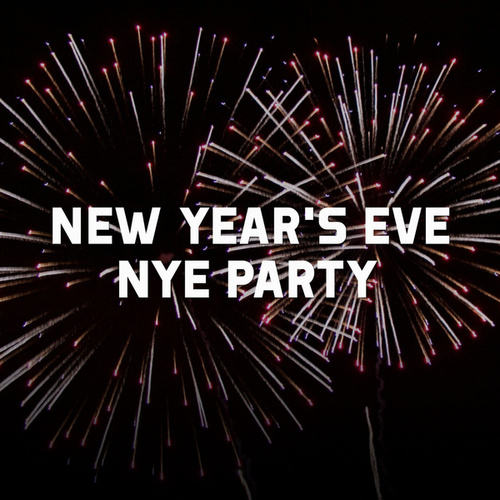 New Year's Eve - NYE Party by Various Artists