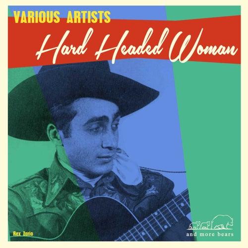 Hard Headed Woman von Various Artists