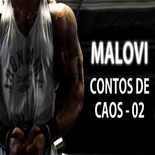 Contos de Caos 2 de Malovi