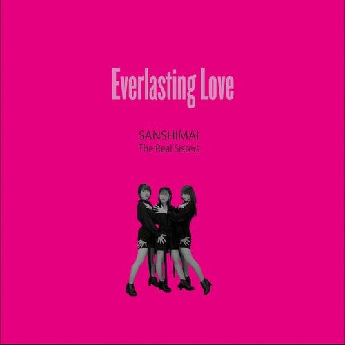 Everlasting Love fra Sanshimai