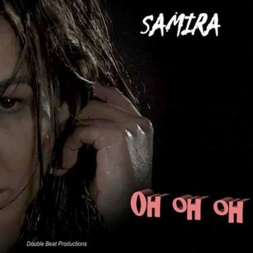 Oh Oh Oh by Samira