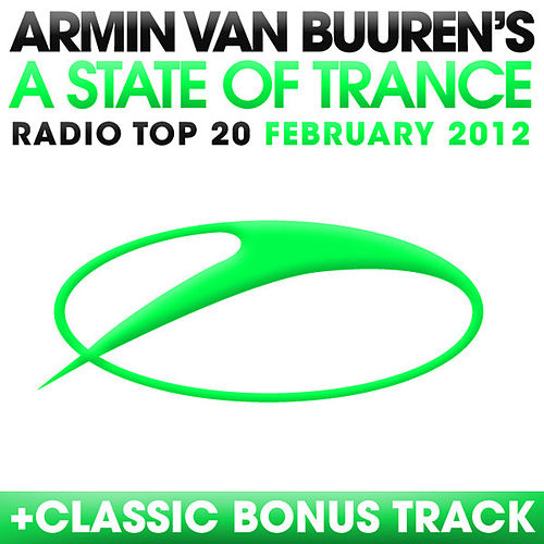 A State Of Trance Radio Top 20 - February 2012 von Various Artists
