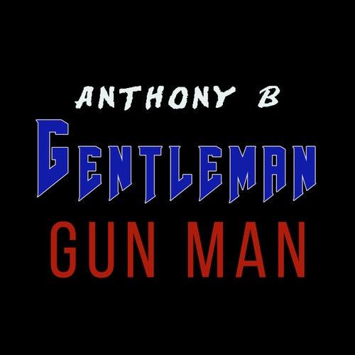 Gun Man von Gentleman