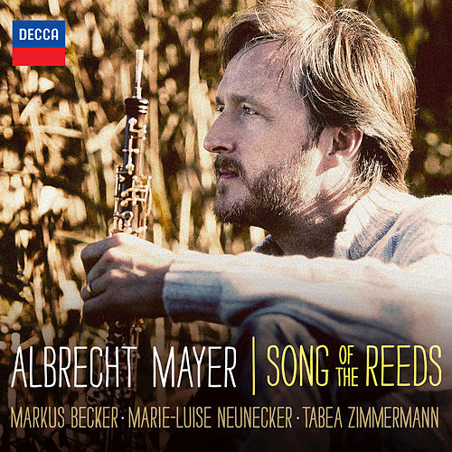 Song Of The Reeds von Albrecht Mayer