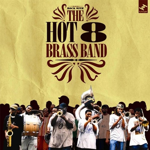 Rock With the Hot 8 van Hot 8 Brass Band